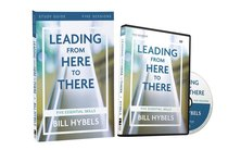 Leading From Here to There (Study Guide With Dvd)