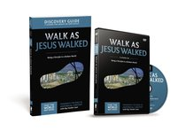 Walk as Jesus Walked (Discovery Guide With DVD) (#07 in That The World May Know Series)