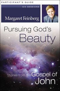 Pursuing Gods Beauty (Participants Guide With Dvd)