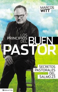Los Principios Del Buen Pastor / Principles For the Good Shepherd