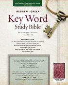 KJV Hebrew-Greek Key Word Study Bible Burgundy Bonded Leather Indexed