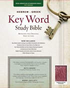 NASB Hebrew-Greek Key Word Study Bible Burgundy Bonded Leather Indexed