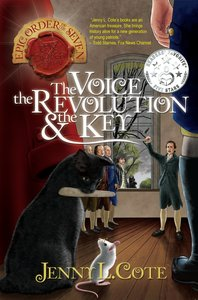 The Voice, the Revolution and the Key (#07 in Epic Order Of The Seven Series)
