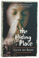 The Hiding Place: She Risked Everything For the Sake of Others Paperback