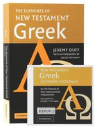 Elements of New Testament Greek, the /Audio CD Pack (3rd Edition) Pack