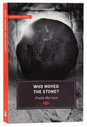 Who Moved the Stone? (Authentic Classics Series) Paperback