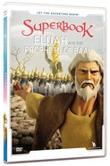 Elijah and the Prophets of Baal (#13 in Superbook Dvd Series Season 02)
