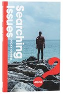 Searching Issues (Rebranded) (Alpha Course) Paperback