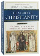 Story of Christianity, the (Volume 1) (2nd Ed) Paperback