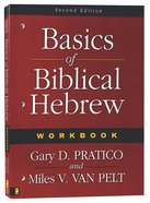 Basics of Biblical Hebrew Workbook (2nd Edition) Paperback
