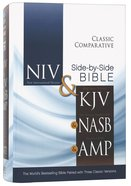 Niv/Kjv/Nasb/Amp Classic Comparative Side-By-Side Bible Hardback