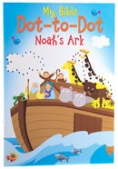 My First Dot-To-Dot: Noah's Ark Paperback