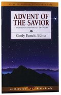 Advent of the Savior (Lifeguide Bible Study Series) Paperback