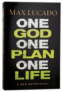 One God, One Plan, One Life Hardback
