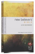 NLT New Believer's Pocket New Testament Bible (Black Letter Edition) Paperback