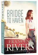 Bridge to Haven Paperback