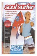 Soul Surfer (Faith Family & Fighting Back After Shark Attack) Paperback