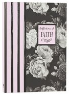 Botanical Journal: Reflections of Faith, Pink/Black/White/Roses Hardback