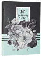 Botanical Journal: Joy For the Journey, Green/Black/White/Roses Hardback