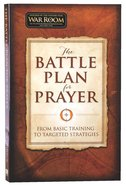 The Battle Plan For Prayer