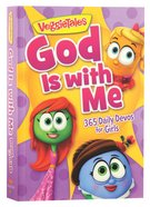 God is With Me:365 Daily Devos For Girls (Veggie Tales (Veggietales) Series)