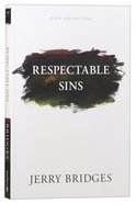 Respectable Sins (With Discussion Guide)
