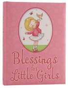Blessings For Little Girls Hardback