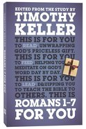 Romans 1-7 For You (God's Word For You Series) Paperback