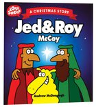 Christmas, Jed & Roy Mccoy (Lost Sheep Series)