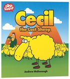 Cecil, the Lost Sheep (Lost Sheep Series) Paperback