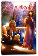 Miracles of Jesus, the - True Miracles Come Only From God (#09 in Superbook DVD Series Season 01)