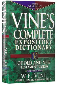 Buy vines complete expository dictionary of old and new testament vines complete expository dictionary of old and new testament words fandeluxe PDF