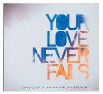 2008 Your Love Never Fails (Cd/dvd)