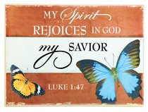 Ceramic Wall Plaque: My Spirit Rejoices... Blue Butterfly (Luke 1:47)