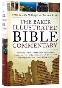 Baker Illustrated Bible Commentary (Niv 2011 Based)