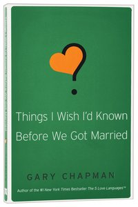 Things I Wish Id Known Before We Got Married