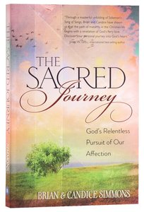 Sacred Journey - Gods Relentless Pursuit of Our Affection