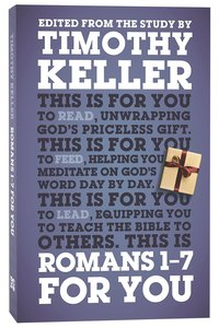 Romans 1-7 For You (Gods Word For You Series)