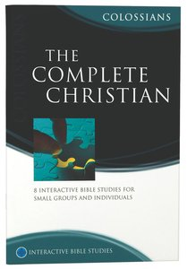 Ibs: The Complete Christian (Colossians)