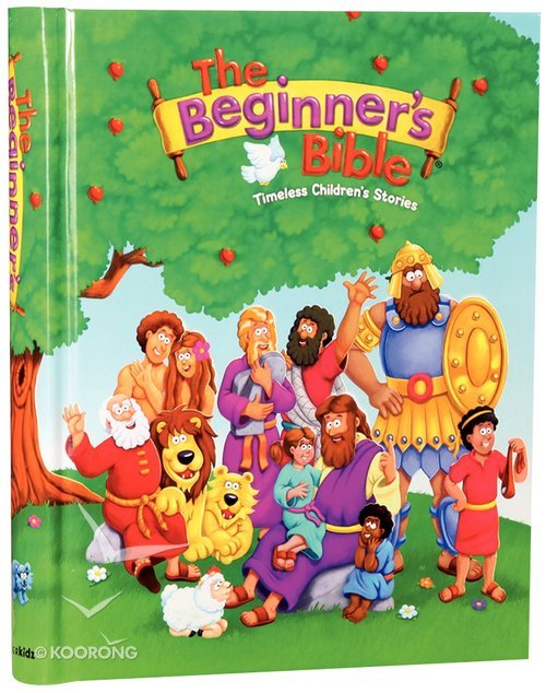 Buy The Beginners Bible Timeless Childrens Stories Series By Kelly Pulley Illus Online