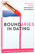 Boundaries in Dating Paperback