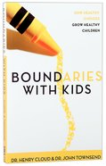 Boundaries With Kids Paperback