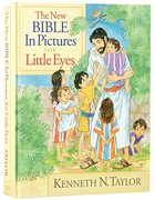 The New Bible in Pictures For Little Eyes Hardback