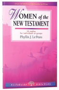 Women of the New Testament (Lifeguide Bible Study Series) Paperback