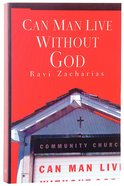 Can Man Live Without God? (Contemporary Classics Series) Paperback