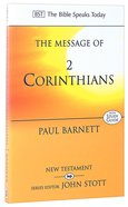 Message of 2 Corinthians, The: Power in Weakness (With Study Guide) (Bible Speaks Today Series) Paperback