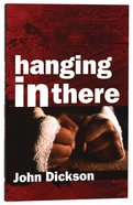 Hanging in There (2nd Edition)