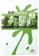 My Awesome God (#02 in Cep Discipleship Training Series) Paperback