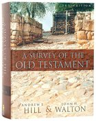 Survey of the Old Testament, a Full Colour (3rd Edition) Hardback