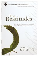 The Jsbs Beatitudes (John Stott Bible Studies Series) Paperback